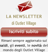 Iscriviti alla Newsletter di Outlet Village